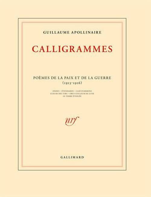 Calligrammes de Guillaume Apollinaire : entre effroi & beauté