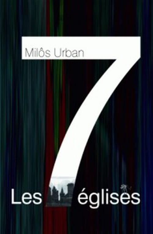 """""""Les Sept Églises"""" de Miloš Urban : thriller néo-gothique où Prague est l'héroïne"""