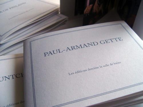 Riches heures de Paul-Armand Gette