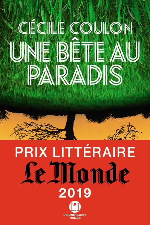Une bête au paradis, prix littéraire Le Monde 2019
