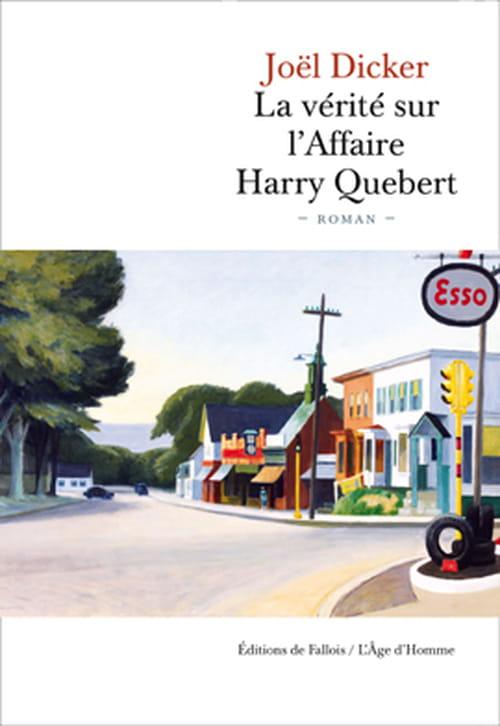 """""""La Vérité sur l'affaire Harry Quebert"""" de Joël Dicker ou la cruauté de gens très ordinaires"""