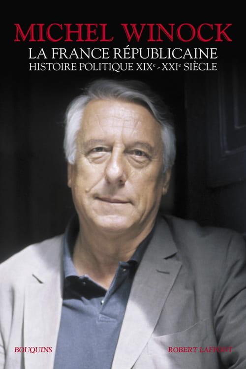 La France républicaine, le grand prêtre de l'histoire politique française
