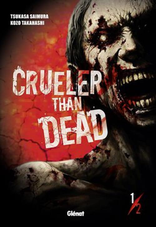 Cruel than dead, 1/2