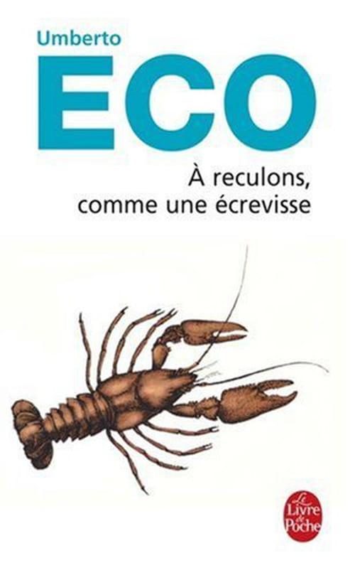 Umberto Eco, À reculons comme une écrevisse : Une langue merveilleusement maîtrisée