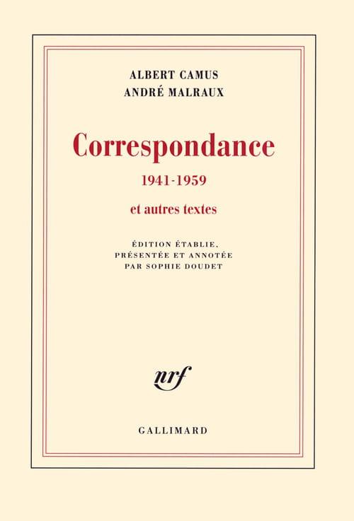 Albet Camus, André Malraux, Correspondance (1941-1959)