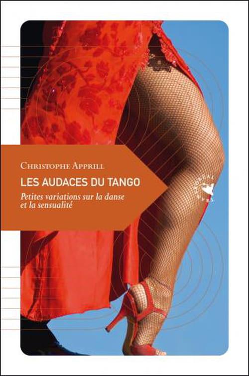 Christophe Apprill, Les audaces du tango