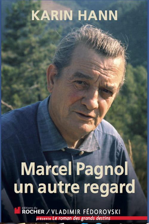 Un autre regard sur Pagnol : les Mystères de Marcel