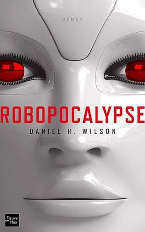 """Robopocalypse"", Quand le robot s'éveillera…"
