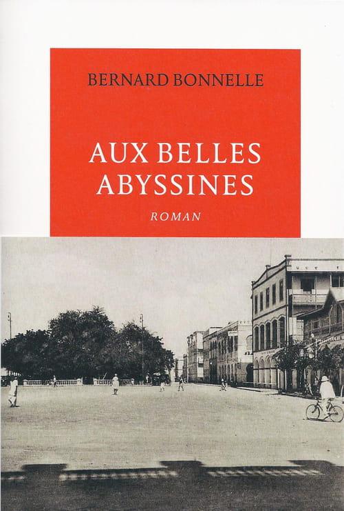 """""""Aux belles Abyssines"""", de Bernard Bonnelle : La mer, l'amour, la mort"""