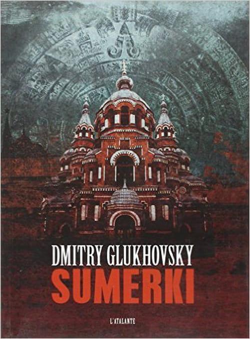 "Moscou comme terre d'apocalypse : ""Sumerki"" de Dmitry Glukhovsky"