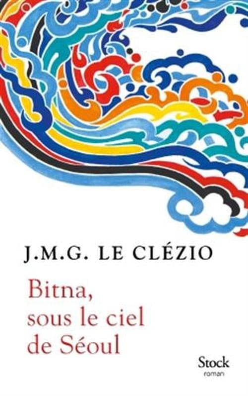 J.M.G. Le Clézio, Bitna, sous le ciel de Séoul : Voltes aériennes