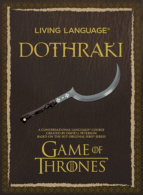 Le Dothraki facile : grammaire et guide de conversation pour khals amateurs