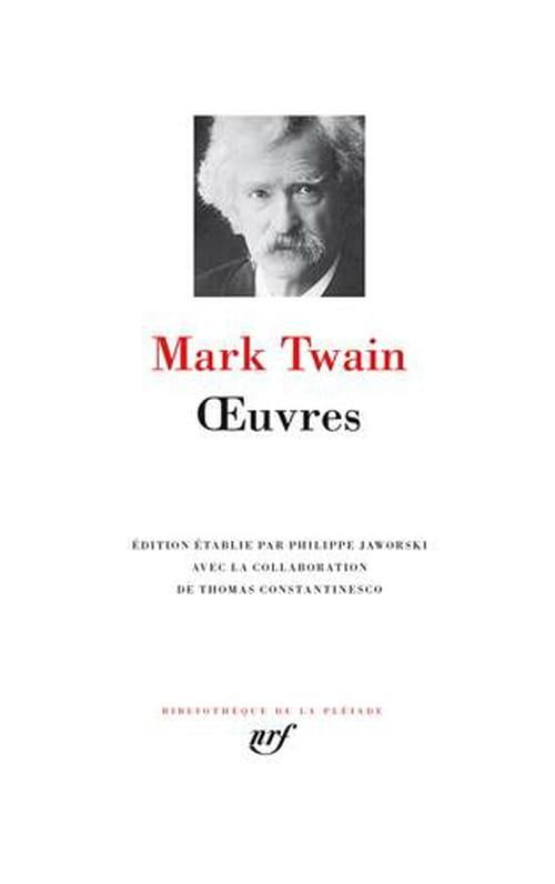 Tout Mark Twain en quatre titres ? La Pléiade relève le défi !