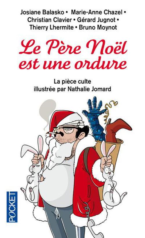 Père Noël est une ordure