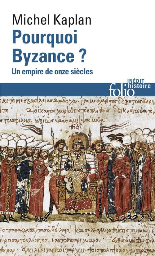 Pourquoi Byzance, de la pertinence d'un héritage universel