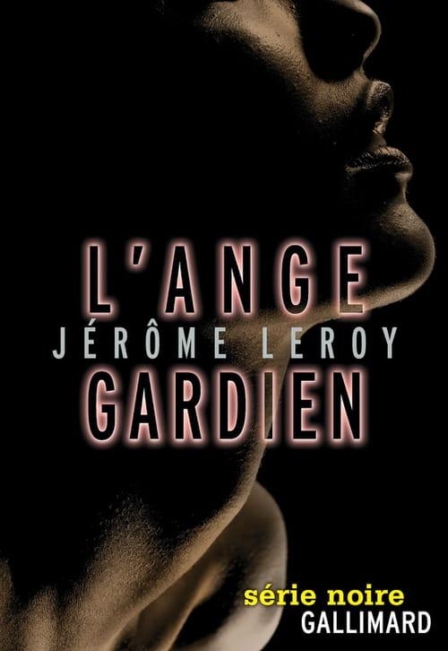Jérôme Leroy, L'Ange gardien : une grande densité des personnages
