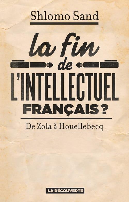 La fin de l'intellectuel français? L'observateur de nos turpitudes