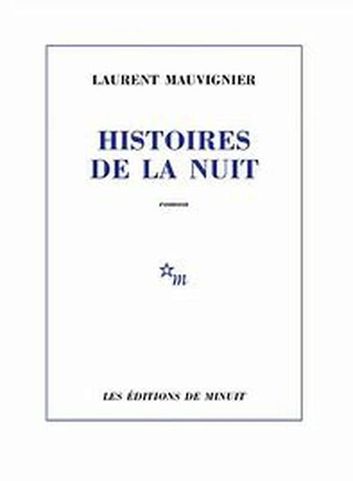 Laurent Mauvignier : tout ce qui reste