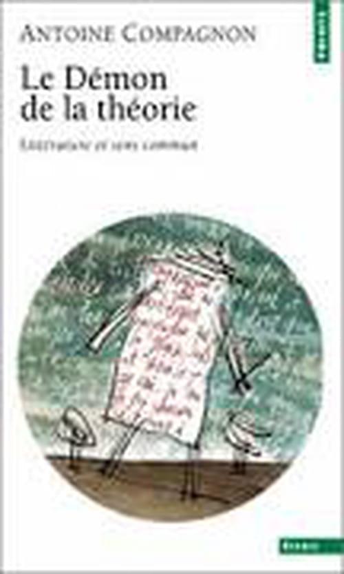 Le démon de la théorie – Antoine Compagnon