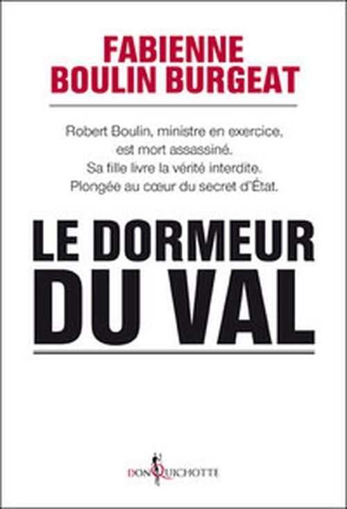 Robert Boulin, le Dormeur du Val assassiné dans une flaque d'eau, par Fabienne Boulin-Burgeat