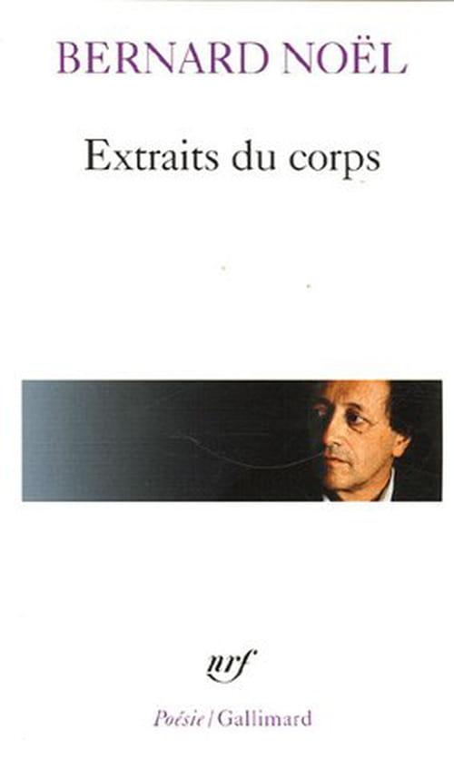 En relisant Bernard Noël