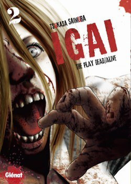 IGAI The Play Dead / Alive tome 2
