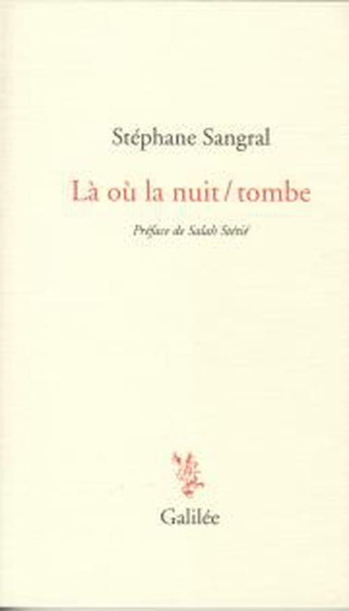Stéphane Sangral : heures de nuit