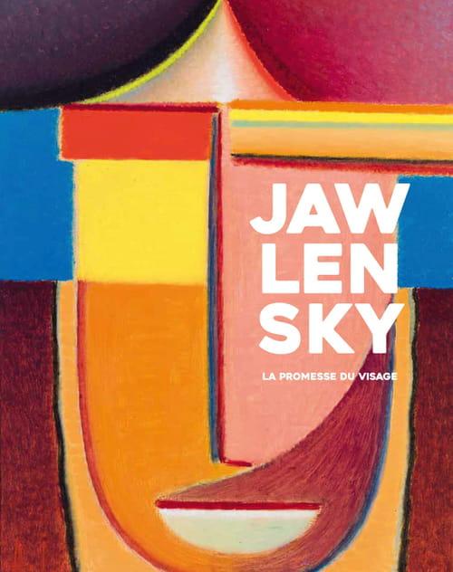 Jawlensky : visage & modernité