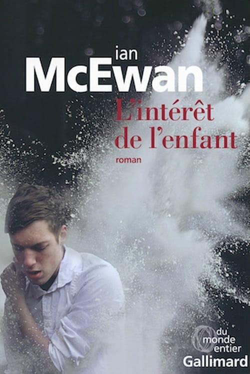 L'intérêt de l'enfant de Ian McEwan : Malaise chez Madame la Juge