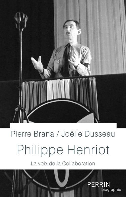 Philippe Henriot, la voix de la collaboration