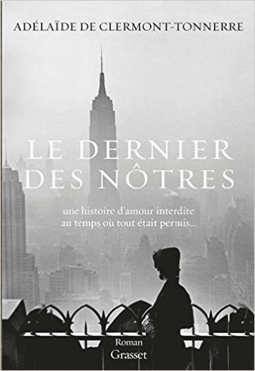 La vie comme une page blanche : «Le dernier des nôtres», un roman d'Adélaïde de Clermont-Tonnerre