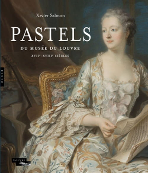 La collection des pastels du Louvre