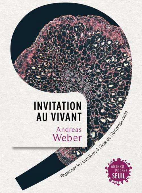 Andreas Weber et les lumières des vivants
