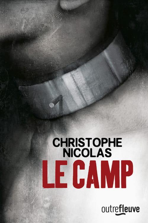 Le Camp de Christophe Nicolas, sans s'enfermer dans les codes...