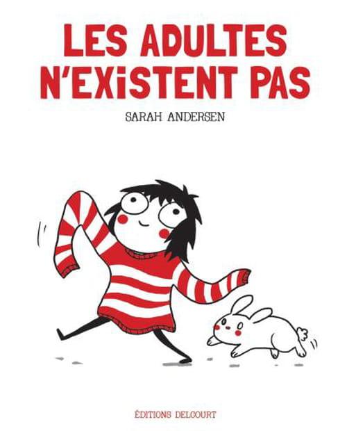 Saran Andersen, Les adultes n'existent pas : Attachant et drôle