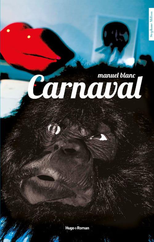 La quête carnavalesque de Manuel Blanc