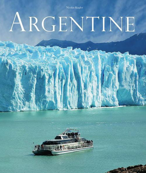 L'Argentine, invitation à un voyage