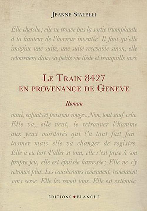 Jeanne Sialelli, Le train 8427 en provenance de Genève : le fantasme du viol