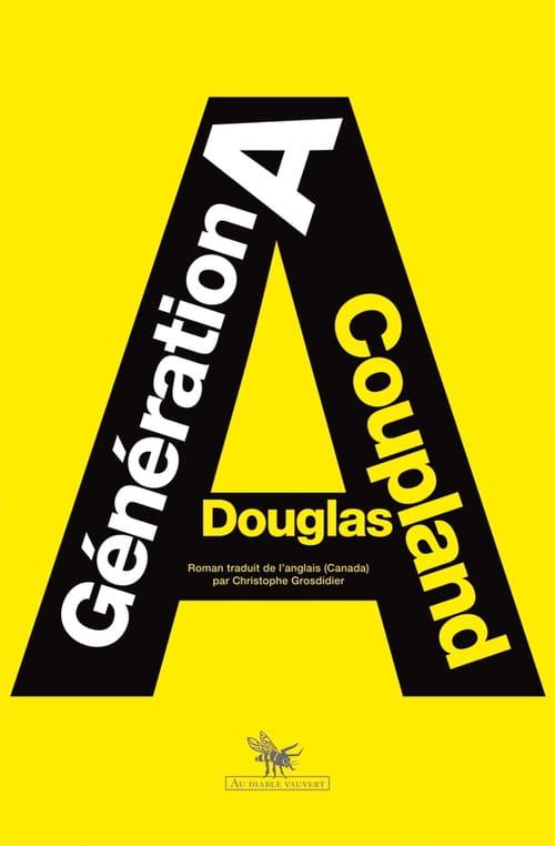 Quelques raisons supplémentaires de lire Génération A de Douglas Coupland