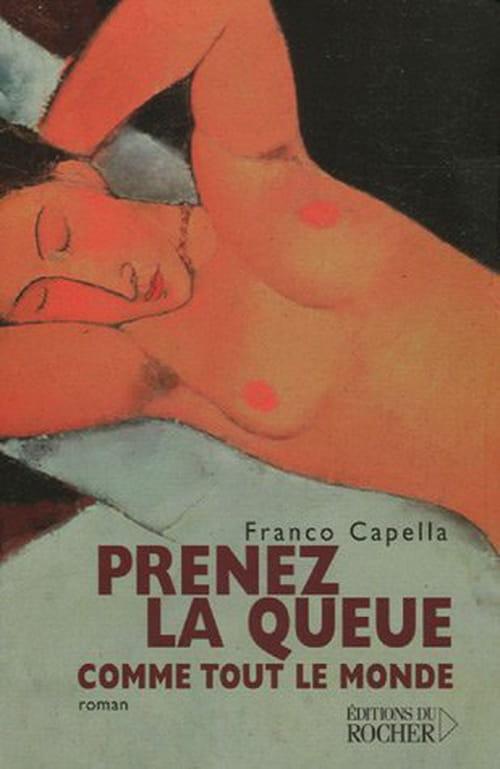 Franco Capella, Prenez la queue comme tout le monde : Overdose