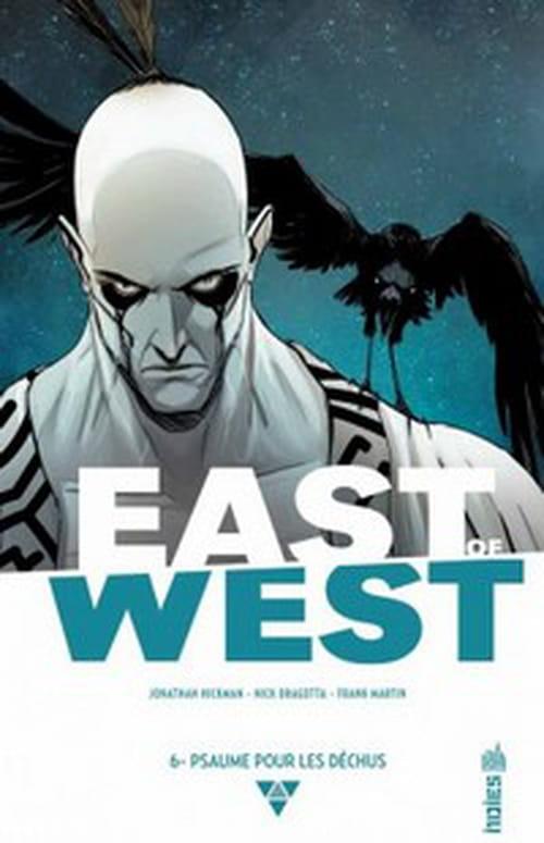 East of West, tome 6 – Psaume pour les déchus