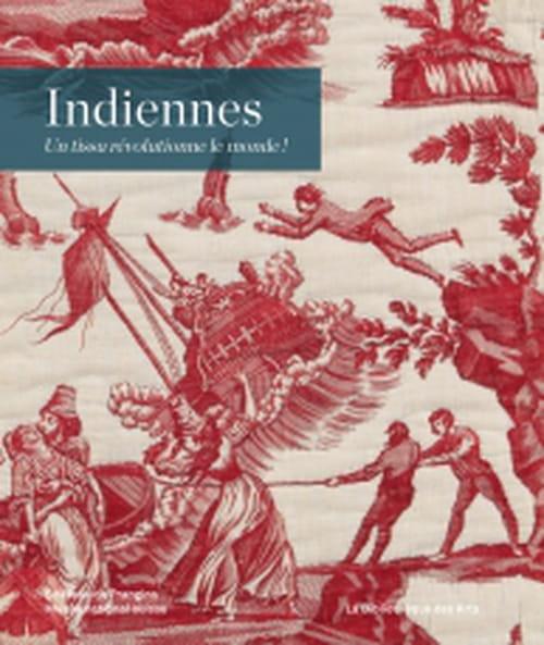 Les indiennes, une passion européenne