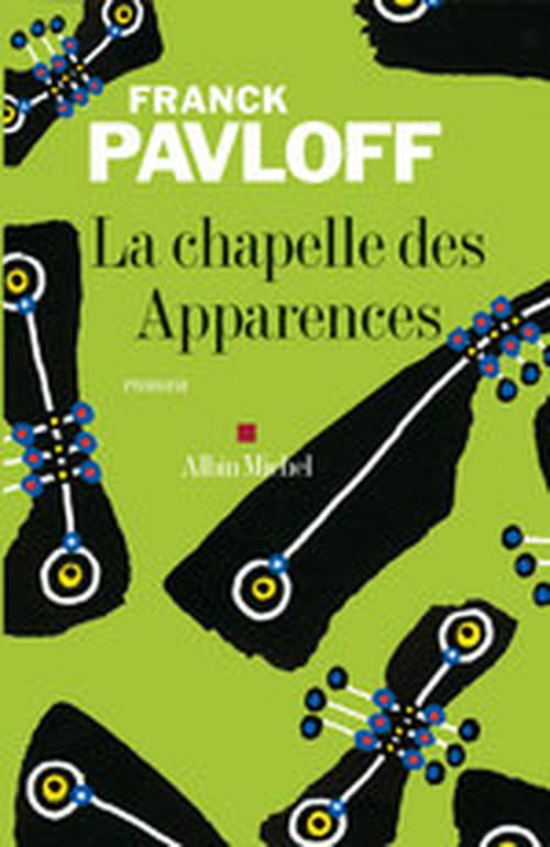 La Chapelle des apparences, Franck Pavloff nuit les destins du brigand Mandrin et du noble Philis de la Charce