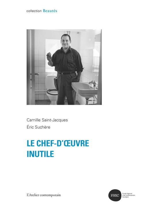 Camille Saint-Jacques et Eric Suchère : Révisions des poncifs passés, présents et à venir