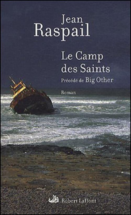 """Jean Raspail, """"Le Camp des Saints"""" : demain, l'apocalypse ?"""