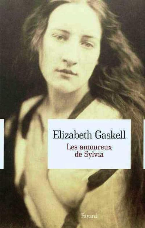 """Elizabeth Gaskell avec """"Les Amoureux de Sylvia"""" : à l'égale de Charles Dickens"""