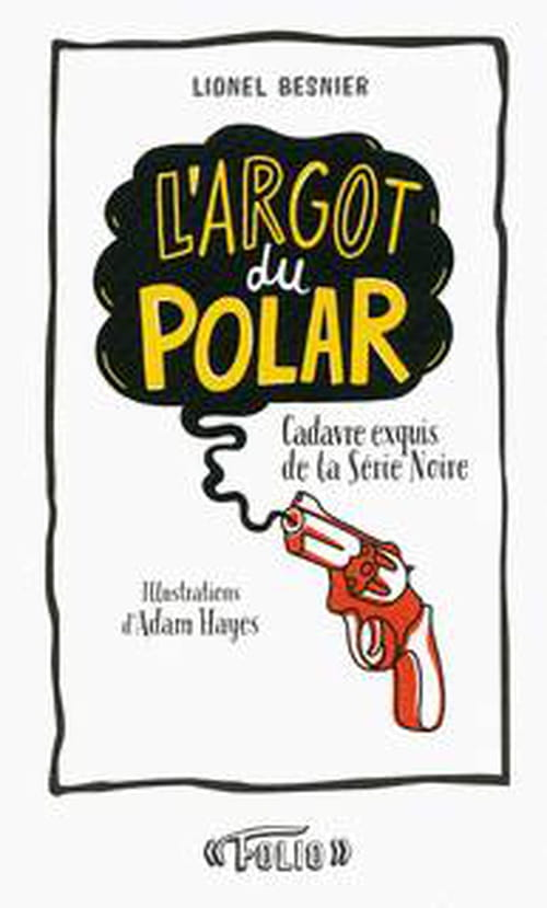 L'argot du polar : la jactance du mitan