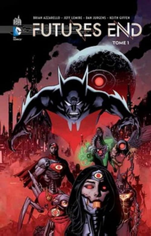 Futures End, tome 1