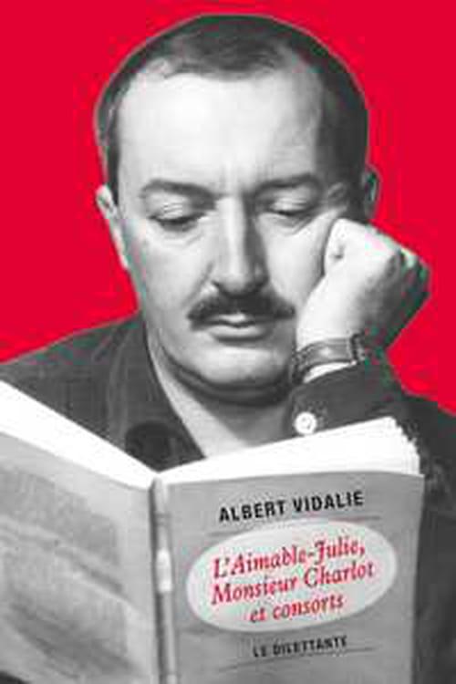 """""""L'Aimable-Julie, Monsieur Charlot et consorts"""", onze nouvelles d'Albert Vidalie en forme de brocante d'exception."""