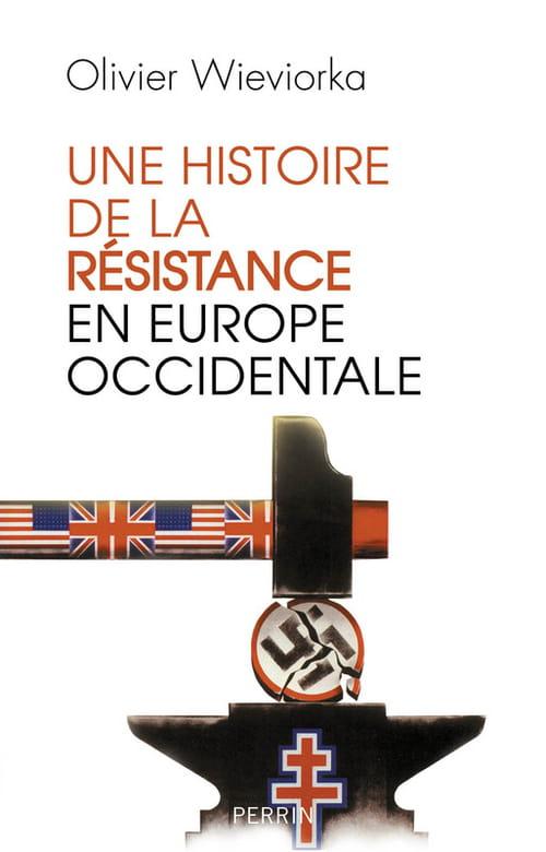 Une histoire de la résistance en Europe occidentale, des bienfaits de l'analogie